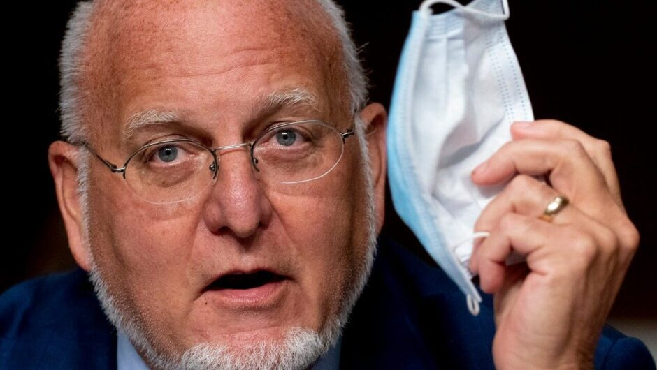 CDC head says masks may be better than coronavirus vaccine, implores people to wear them