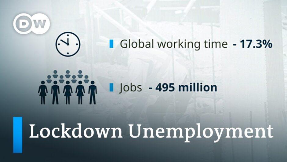 ILO: Coronavirus lockdowns killed 495 million jobs | DW News